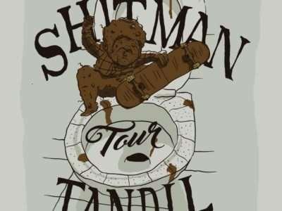 Shitman Tour TANDIL