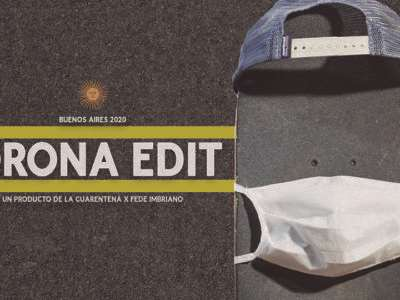 CORONA EDIT 2020 (Amistad y Skateboarding)